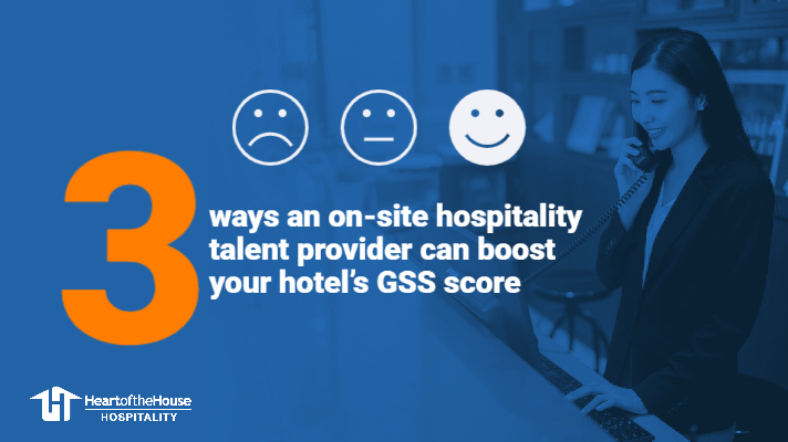 3 ways hotels can boost their GSS score