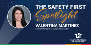 safety spotlight valentina martinez